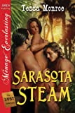Sarasota Steam [The Lost Collection] (Siren Publishing Menage Everlasting)