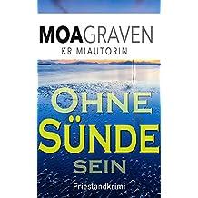 Ohne Sünde sein: Frieslandkrimi (Joachim Stein in Friesland 7) (German Edition)