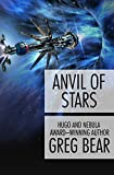 Anvil of Stars (Forge of God Book 2)
