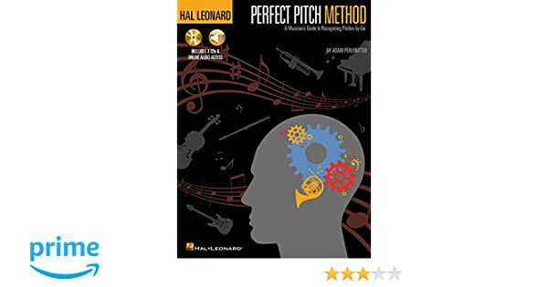 Hal Leonard Perfect Pitch Method: A Musicians Guide to Recognizing Pitches by Ear Book/Online Audio: Adam Perlmutter: 9780634097782: Amazon.com: Books