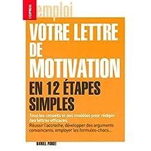 VOTRE LETTRE..MOTIVATION EN 12 ETAPES