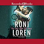 The Ones Who Got Away   Roni Loren