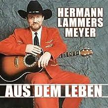 Aus Dem Leben by HERMANN LAMMERS MEYER