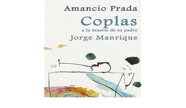 Coplas de Jorge Manrique a la Muerte de su Padre by Amancio Prada on Amazon Music - Amazon.com