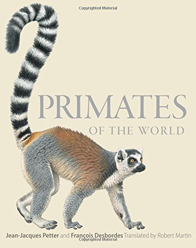 Primates of the World: An Illustrated Guide
