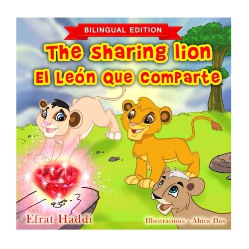 Download The Sharing Lion / El león que comparte (Bilingual English-Spanish Edition) (Bilingual picture books for kids) (Volume 8) pdf