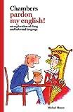 Chambers Pardon My English!, Michael Munro, 0550102868