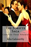 The Forsyte Saga: Complete Three Volumes