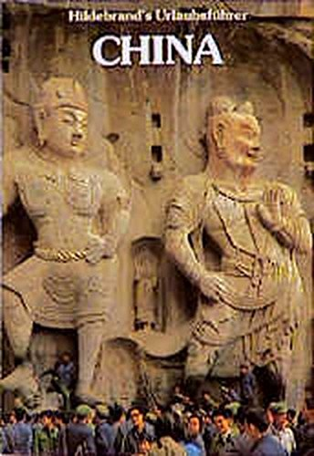Hildebrands Urlaubsführer, Bd.18, China