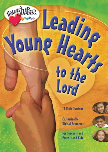 Download Leading Young Hearts to the Lord (Heartshaper Bible Tools for Kids) pdf