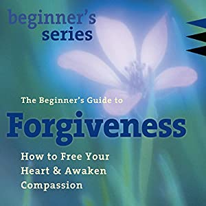 The Beginner's Guide to Forgiveness Speech