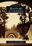 Route 66 in California, Glen Duncan and The California Route 66 Preservation Foundation, 0738530379