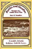 Rattles and Steadies: Memoirs of a Gander River Man