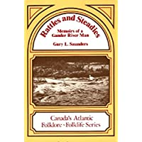 Rattles and Steadies: Memoirs of a Gander River Man