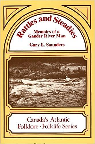 Rattles and Steadies Memoirs of a Gander River Man