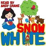 Snow White | Tim Firth,Jacob Grimm,Wilhelm Grimm