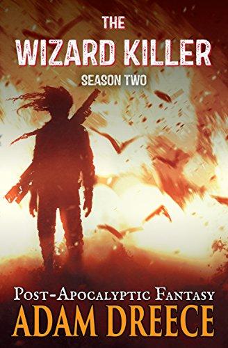 the-wizard-killer-season-two-a-thrilling-post-apocalyptic-fantasy-adventure