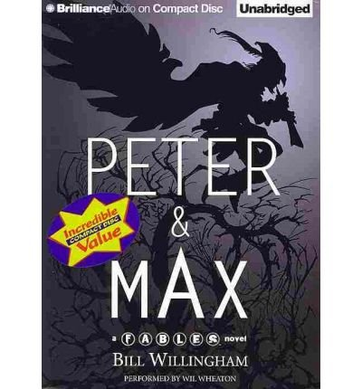 Peter & Max: A Fables Novel (Fables Series Fables) (CD-Audio) - Common by Brilliance Corporation