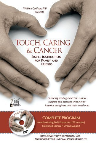 Touch, Caring and Cancer: Simple Instruction for Family and Friends -- DVD with manual (English version) (2009-05-03)