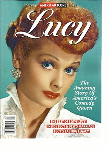 SPECIAL AMERICAN ICONS ISSUE LUCY, 2016 NO. 9 ( THE BEST OF I LOVE LUCY - Lucy Icon
