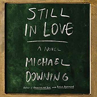 Still in Love by Michael Downing