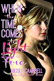 When The Time Comes To Light A Fire (Gem City Book 3)