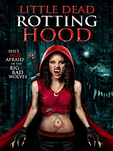 Little Dead Rotting Hood