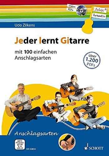 Jeder lernt Gitarre - mit 100 einfachen Anschlagsarten: JelGi-Liederbuch für allgemein bildende Schulen. Gitarre. Lehrbuch mit DVD.
