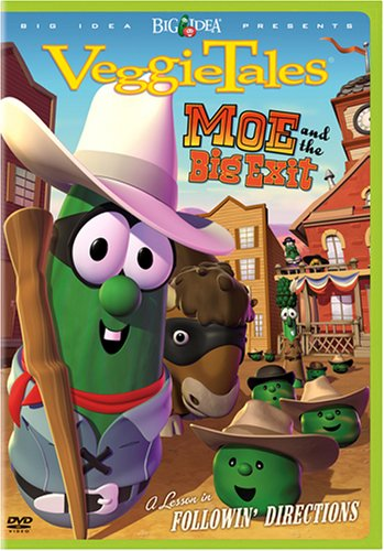 VeggieTales - Moe & The Big Exit