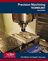 Precision Machining Technology, 2nd Edition Front Cover