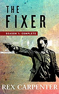 The Fixer by Rex Carpenter ebook deal