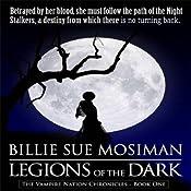 Legions of the Dark: Vampire Nations Chronicles, Book 1 | Billie Sue Mosiman