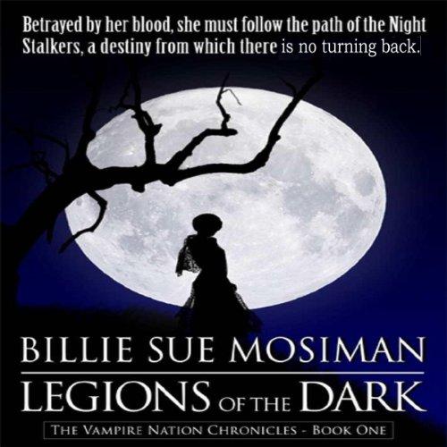 Legions of the Dark: Vampire Nations Chronicles, Book 1