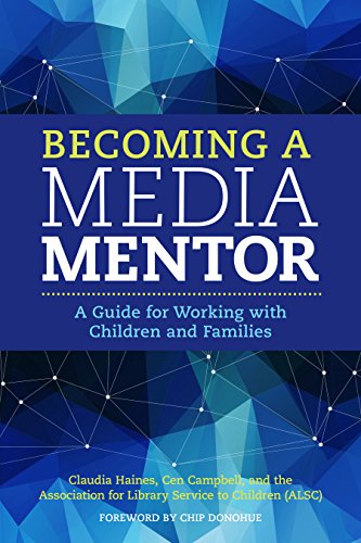 Becoming a Media Mentor: A Guide for Working with Children and Families