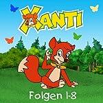 Xanti Collectors Edition - Folgen 1 - 8 | Joachim von Ulmann