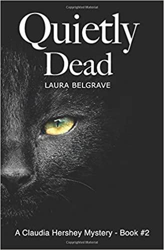 Quietly Dead (Book #2 in The Claudia Hershey Mystery Series)