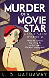 Murder of a Movie Star: A Posie Parker Mystery (The Posie Parker Mystery Series Book 5)