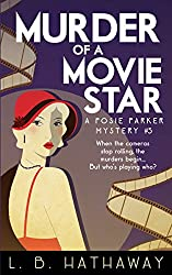 Murder of a Movie Star: A Posie Parker Mystery (The Posie Parker Mystery Series Book 5)
