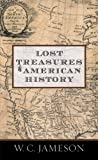 Lost Treasures of American History