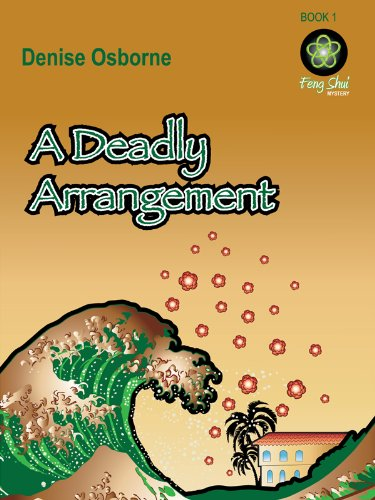 A Deadly Arrangement (Feng Shui Mysteries Book 1)