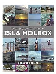 Todo lo que necesitas saber para pasar unos díasincreíbles en la paradisíaca Isla Holbox: hospedaje, transporte,comidas, diversión y playas vírgenes. Las mejores recomendaciones pensadas para el viajero con bajo presupuesto. Ésta es sin duda ...