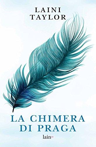 La chimera di Praga (La saga della Chimera di Praga) (Italian Edition) (Donatella Series)