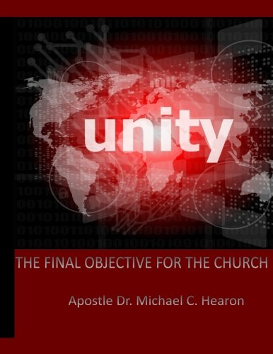 Download Unity: The Final Objective For The Church pdf epub