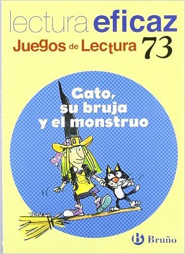 Gato, su bruja y el monstruo/ Cat, his Witch and the Monster: Juego Lectura (Juegos De Lectura) (Spanish Edition) (Spanish) Paperback – June 30, 2009