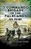 3 Commando Brigade in the Falklands: No Picnic (Pen & Sword Military) by Julian Thompson (19-Apr-2007) Hardcover