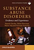Substance Abuse Disorders - Evidence andExperience