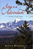 Song for the Adirondacks, Nadine B. McLaughlin, 0964345285