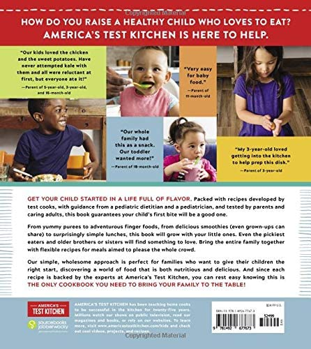 The Complete Baby And Toddler Cookbook: The Very Best Baby And Toddler Food Recipe Book (America's Test Kitchen Kids)
