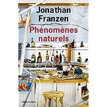 Phénomènes naturels (French Edition)
