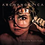 Archangelica: Tomorrow Starts Today [CD]